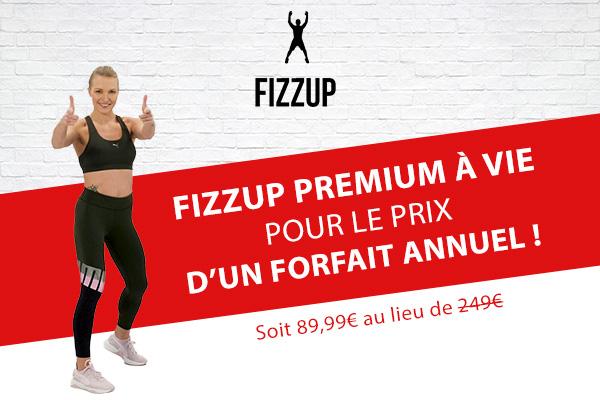 FizzUp Premium à vie pour le prix d'un forfait annuel